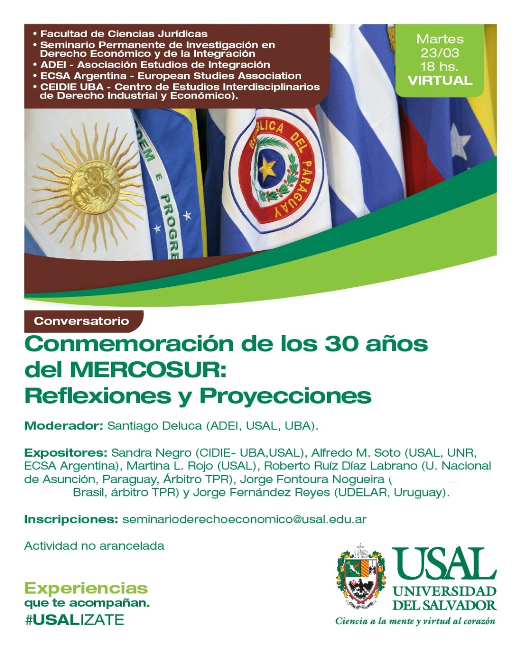 CONVERSATORIO «CONMEMORACION DE LOS 30 AÑOS DEL MERCOSUR: REFLEXIONES Y PROYECCIONES»